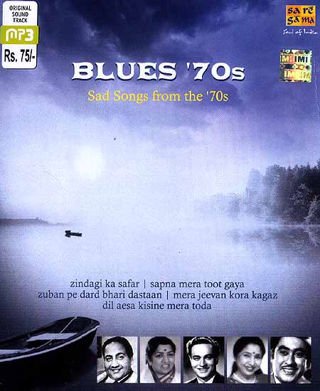 Blues '70s - Sad Songs from the 70s - MP3 CD, HINDI SONGS CD